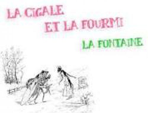 """""""LA CIGALE ET LA FOURMI"""" (JEAN DE LA FONTAINE 'RIVEDUTO E CORRETTO'….)"""