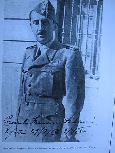 Ruggero Bonomi alias coronèl Federici fondò l'aviazione del Trecio alias la Legiòn Extranjera spagnola