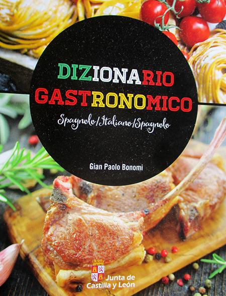 mini Dizionario gastronomico Italiano - Spagnolo - Italiano ('edizioni... Castilla y Leòn' ...) inviabile a (cortese) richiesta....