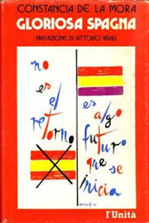 """Gloriosa Spagna"" di Constancia de la Mora"