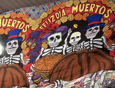 Feliz ... Dia de los Muertos